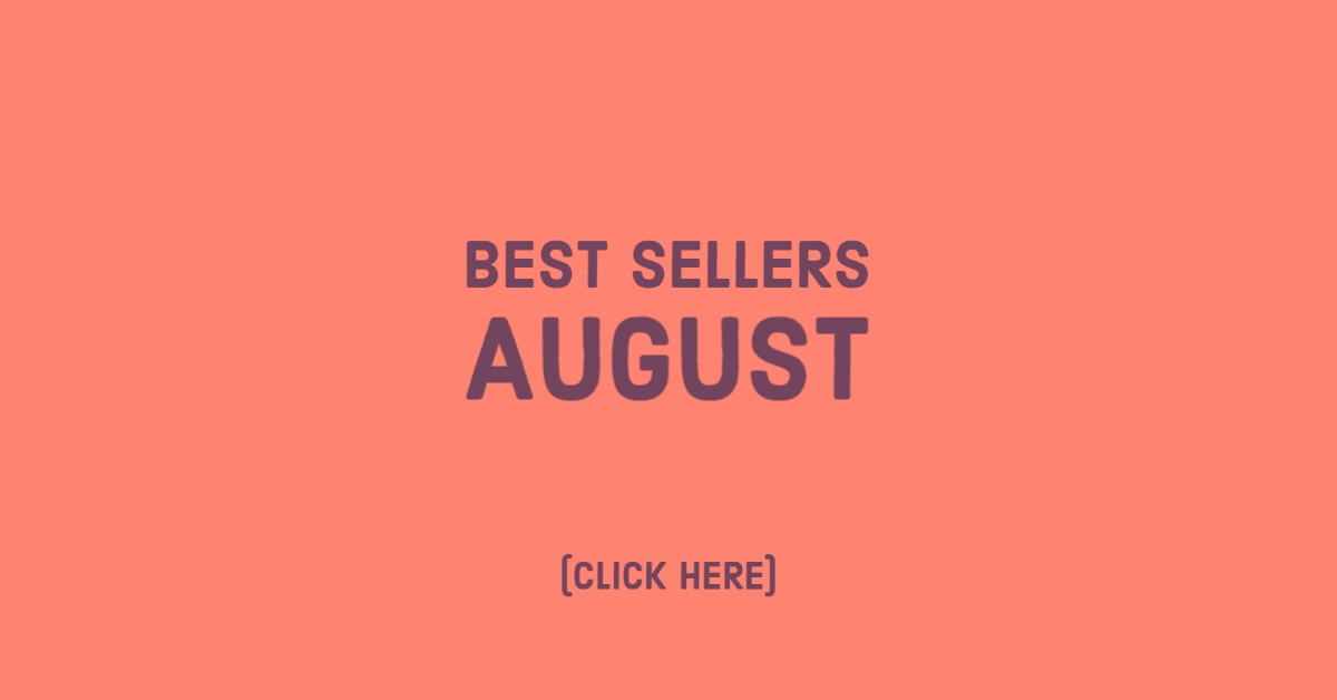 Best Sellers August, Click Here
