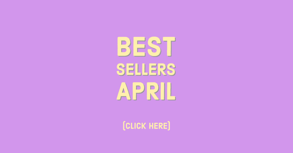 Best Sellers April Click Here