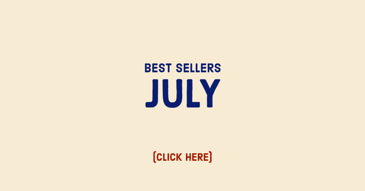 Best Sellers July Click Here